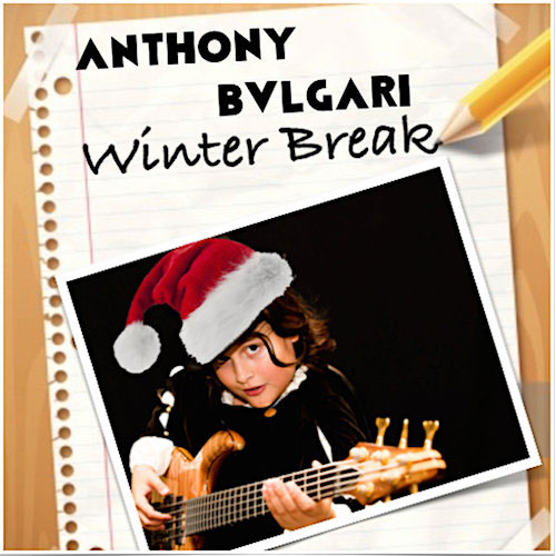 Anthony Bvlgari - Winter Break - Christmas Radio