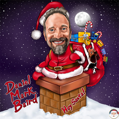 Daniel Mark Baird - Hey Santa! - Christmas Radio