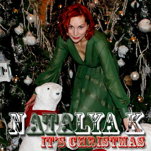 Natalya K - Its Christmas - Christmas Radio
