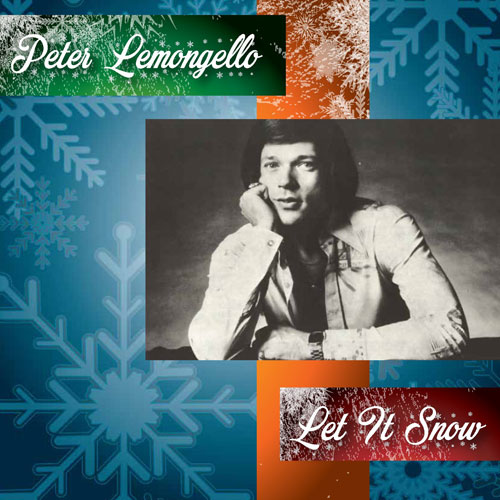 Peter Lemongello - Let it Snow - Christmas Radio
